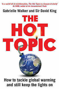 The Hot Topic: How to Tackle Global Warming and Still Keep the Lights on by...