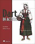Dart in Action by Chris Buckett (2013, Paperback)