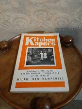 "1971 ""Kitchen Kapers"" Milan New Hampshire Bicentennial Cookbook Cook Book NH"