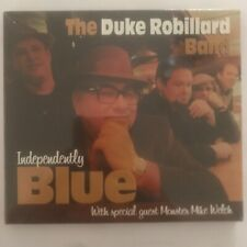 The Duke Robillard Band Independently Blue cd 12 titres neuf sous blister