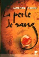 Livre la perle de sang Cameron Cruise 2008 Mira book