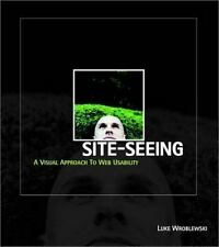 Site-Seeing: A Visual Approach to Web Usability-ExLibrary