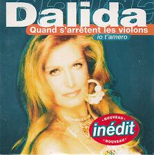 CD CARTONNE CARDSLEEVE DALIDA 2T QUAND S'ARRÊTENT LES VIOLONS NEUF SCELLE