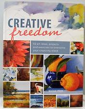 CREATIVE FREEDOM  Maggie Price  2013 P/Back  North Light Books