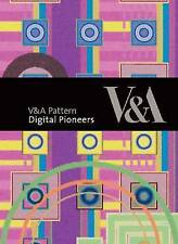 Digital Pioneers (V&A Pattern), Very Good Condition Book, Dodds, Douglas, Beddar