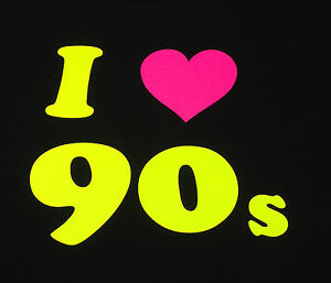 I Love The 90's/80's/70's Fancy Dress T Shirt