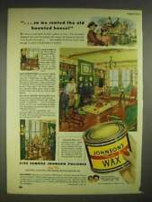 1947 Johnson's Paste Wax Ad - Old Haunted House