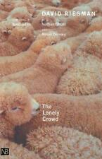 The Lonely Crowd: A Study of the Changing American Character (Yale Nota Bene) by