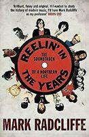 Reelina 'En Años : la Banda Sonora de Una Norte Life Mark Radcliffe