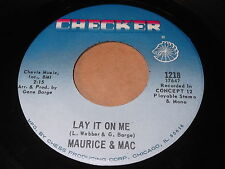 Maurice & Mac: Lay It On Me / What Am I Gonna Do 45 - Soul
