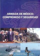Armada de México: compromiso y seguridad (Literatura) (Spanish Edition)
