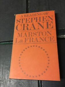 A Reading Of Stephen Crane Marston LaFrance 1st Edition 1971 Oxford HB Very Good