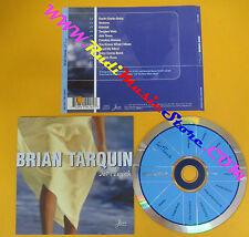 CD BRIAN TARQUIN Soft Touch 1999 Us INSTINCT INS416-2 no lp mc dvd vhs (CS61)