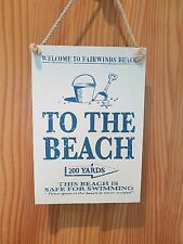 WOODEN HANGING SIGN TO THE BEACH RUSTIC SEA DECOR HOME BATHROOM MARTIN WISCOMBE
