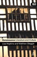 Renaissance Literature and Culture by Lisa Hopkins, Matthew Steggle...