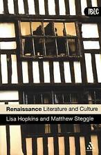 Renaissance Literature and Culture by Lisa Hopkins, Matthew Steggle...