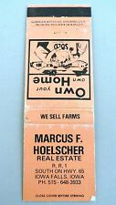 Matchbook Cover ~ MARCUS F. HOELSCHER REAL ESTATE Iowa Falls IA Front Strike 20