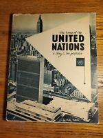 THE HOME OF THE UNITED NATIONS A STORY IN 300 PICTURES - De Milly - 1953