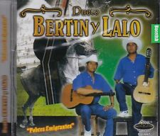Dueto Bertin y Lalo Pobres Emigrantes CD  New Nuevo Sealed