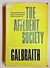 John Kenneth Galbraith 1958 Houghton Mifflin Hardback Book The Affluent Society
