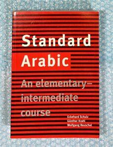 Standard Arabic An Elementary Intermediate Course Eckehard Schulz Krahl Reuschel