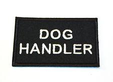 DOG HANDLER Woven Cloth, Iron-on Badge. Security, Police, Mountain Rescue,