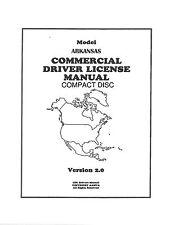 COMMERCIAL DRIVER'S MANUAL FOR CDL TRAINING (ARKANSAS) ON CD IN PDF PROGRAM.