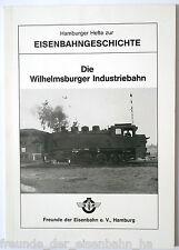 Die Wilhelmsburger Industriebahn (Werksbahn, Hamburg, Harburg) - Neuware