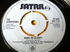 """THE SANDPIPERS - HANG ON SLOOPY    7"""" VINYL"""