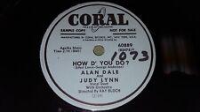 "ALAN DALE & JUDY LYNN How D' You Do/ Do Baby Do PROMO 10"" 78 Coral 60889"