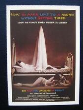 Filmplakatkarte / moviepostercard  cinema  How to Make Love to a Negro Without..