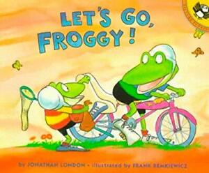 Let's Go, Froggy by Jonathan London (Paperback) FREE shipping $35