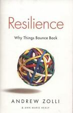 Resilience: Why Things Bounce Back by Healy, Ann Marie, Zolli, Andrew, Good Book