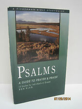 Psalms: A Guide To Prayer And Praise by Ron Klug