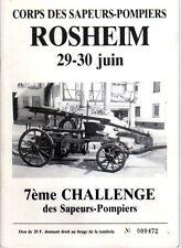 brochure sapeurs Pompiers Rosheim 67 Bas-Rhin Alsace 7è challenge 1991