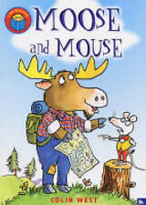 Early Reader - I Am Reading Series - MOOSE AND MOUSE by Colin West - NEW