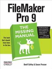 FileMaker Pro 9: The Missing Manual: The Missing Manual: By Coffey, Geoff, Pr...