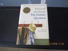 The Finkler Question by Howard Jacobson 1st/1st U.S. 2010 HC/DJ