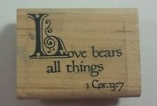Love Bears All Things Rubber Stamp Custer's Last Stamp 1 Corinthians 13:7 Bible