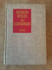 Big Game Africa Safari Hunting; African Rifles and Cartridges by John Taylor