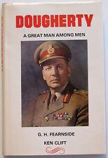 """""""DOUGHERTY A Great Man Among Men"""" G.H. Fearnside & Ken Clift, 1st Ed, HCDJ, VG+"""