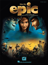 EPIC - MUSIC FROM THE FILM SOUNDTRACK - Piano Songbook Sheet Music Book