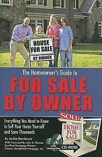 The Homeowner's Guide to for Sale by Owner : Everything You Need to Know to...