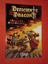 ZANNABLU/DENTIBLU -PRESENTA- DEFICIENTS & DRAGONS-fiatone drago- (TIPO RATMAN)
