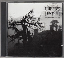 CORPUS CHRISTII - tormented belief CD