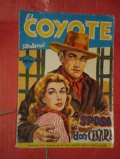 EL COYOTE DI J.MALLORQUI N° 158 DARDO 1957 -RARO ROMANZO COLLANA DEL COYOTE