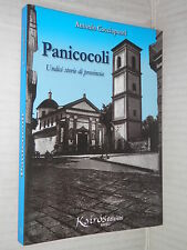 PANICOCOLI Undici storie di provincia Antonio Cacciapuoti Kairos 2006 Megaride