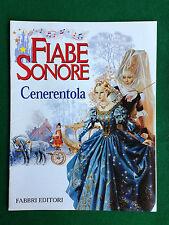 PERRAULT - CENERENTOLA , Fiabe Sonore - Ed Fabbri (1999)