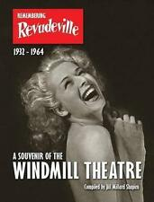 Remembering Revudeville a Souvenir of The Windmill Theatre 9780992869601