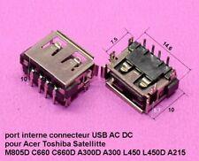 port interne USB AC DC pour Acer Toshiba Satellitte M805D C660 C660D  .C63.3